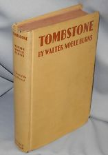 Tombstone by Walter Noble Burns