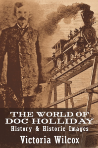The World of Doc Holliday